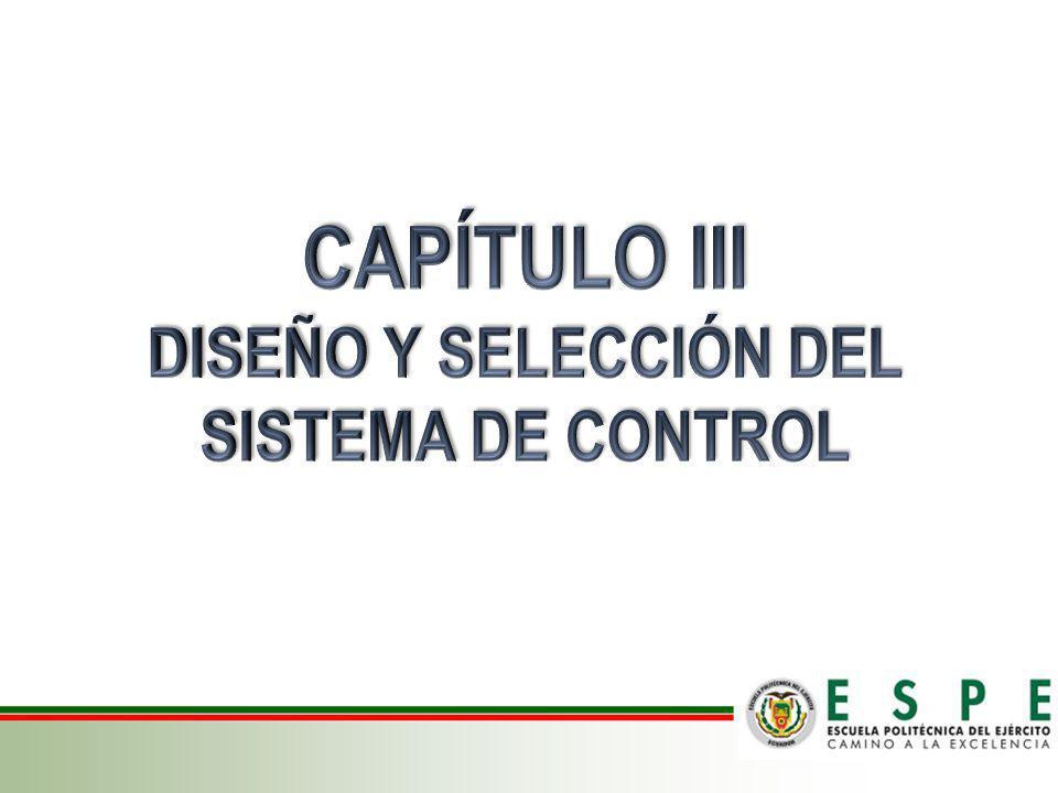 DISEÑO Y SELECCIÓN DEL SISTEMA DE CONTROL