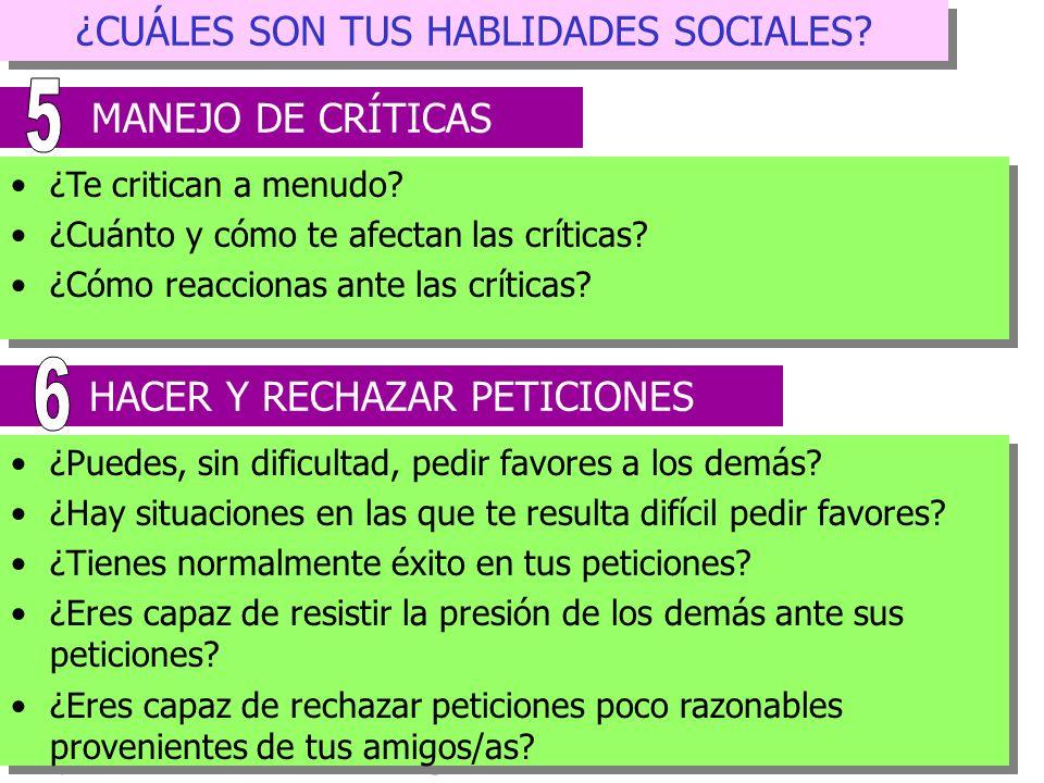 5 6 ¿CUÁLES SON TUS HABLIDADES SOCIALES MANEJO DE CRÍTICAS