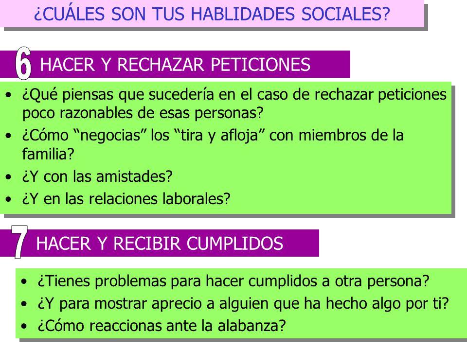 6 7 ¿CUÁLES SON TUS HABLIDADES SOCIALES HACER Y RECHAZAR PETICIONES