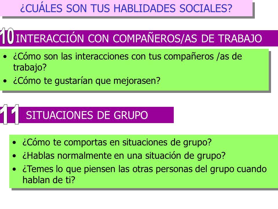 10 11 ¿CUÁLES SON TUS HABLIDADES SOCIALES
