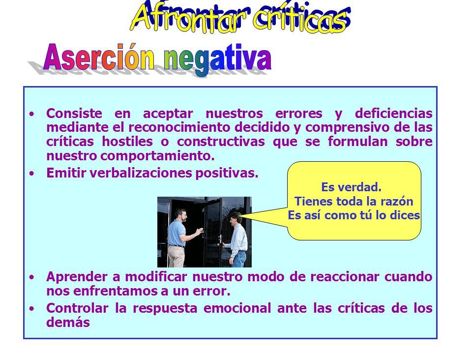 Afrontar críticas Aserción negativa