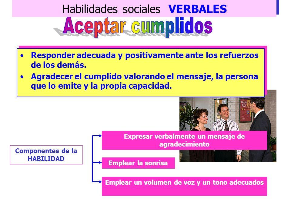 Aceptar cumplidos Habilidades sociales VERBALES