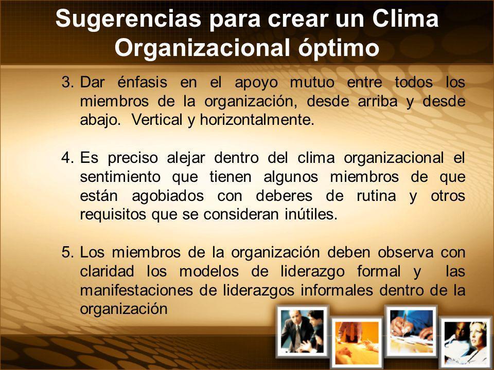 Sugerencias para crear un Clima Organizacional óptimo