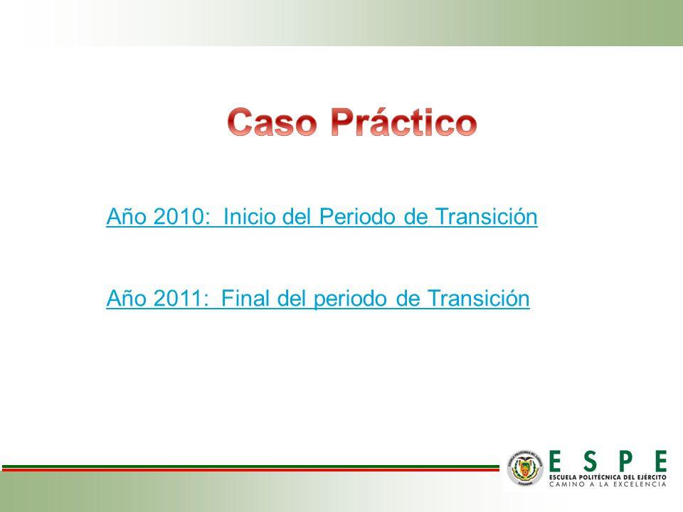 Caso Práctico Año 2010: Inicio del Periodo de Transición