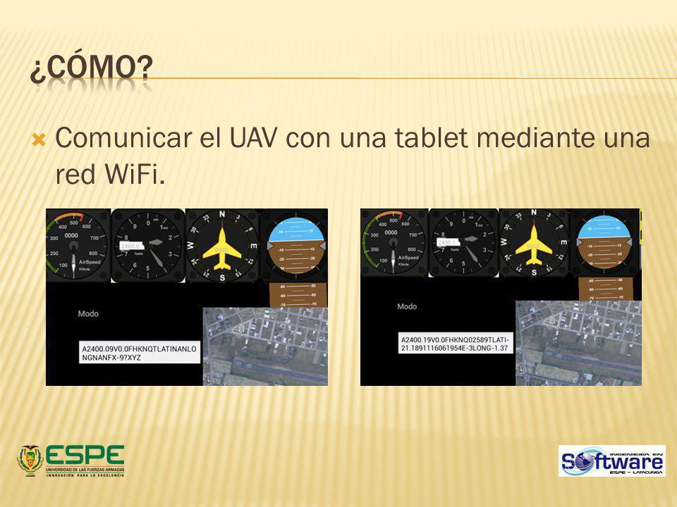¿Cómo Comunicar el UAV con una tablet mediante una red WiFi.