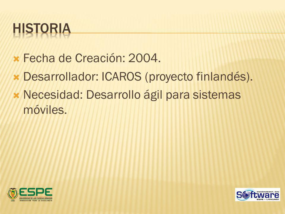 Historia Fecha de Creación: 2004.