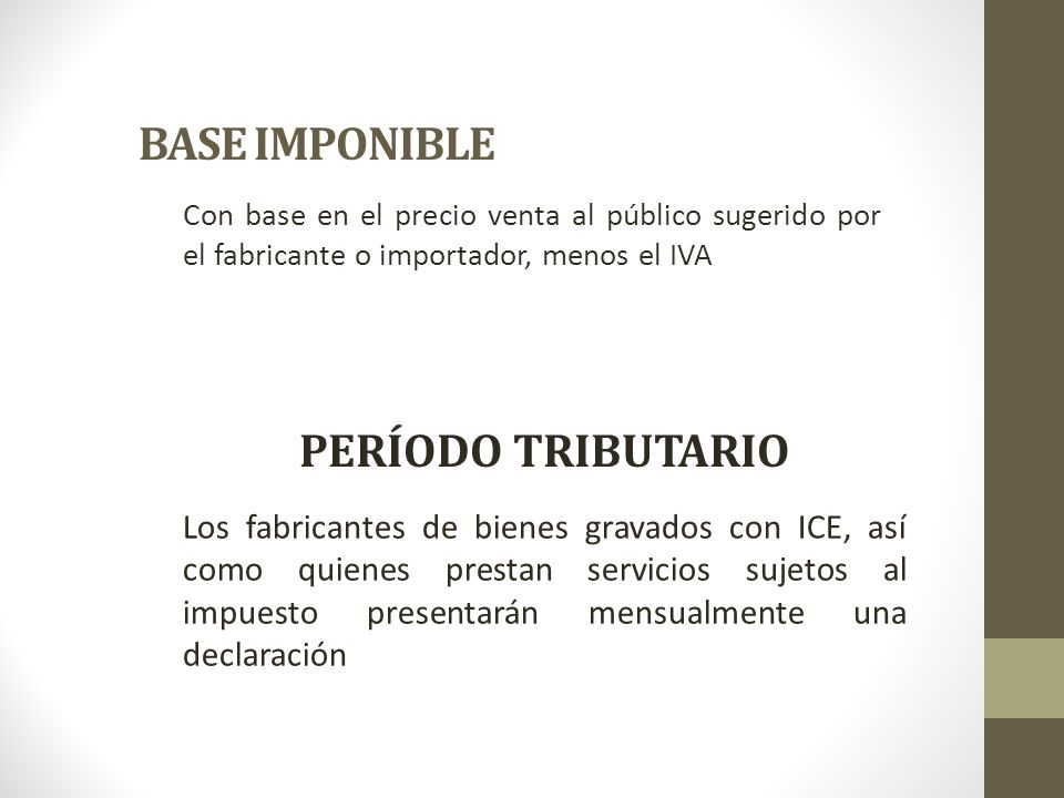 BASE IMPONIBLE PERÍODO TRIBUTARIO