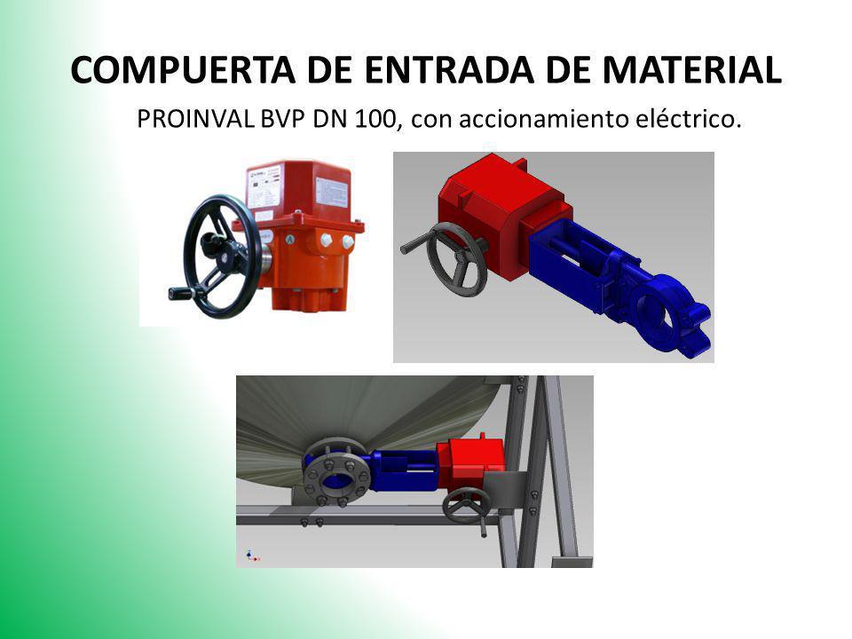 COMPUERTA DE ENTRADA DE MATERIAL