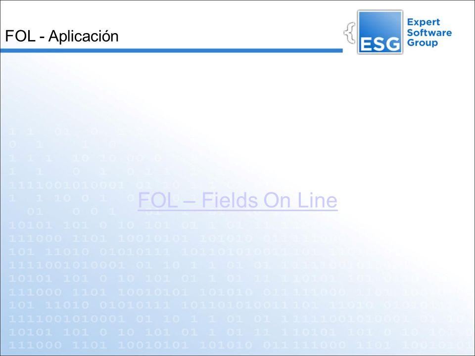 FOL - Aplicación FOL – Fields On Line