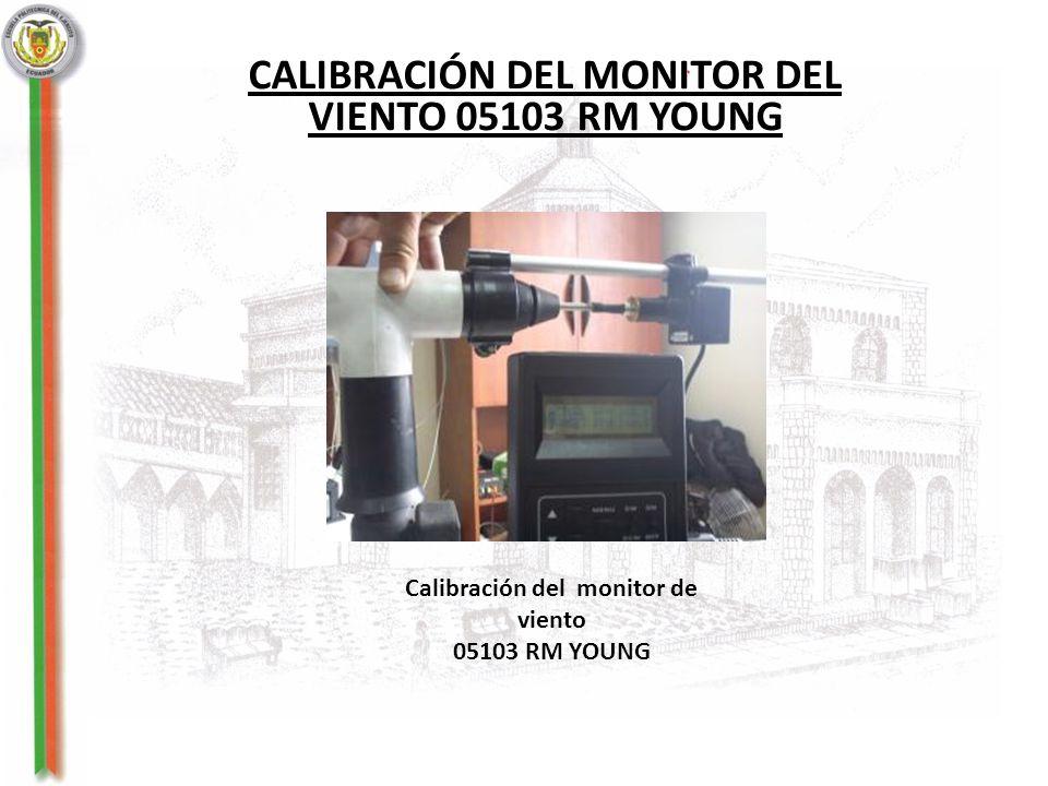 CALIBRACIÓN DEL MONITOR DEL Calibración del monitor de viento