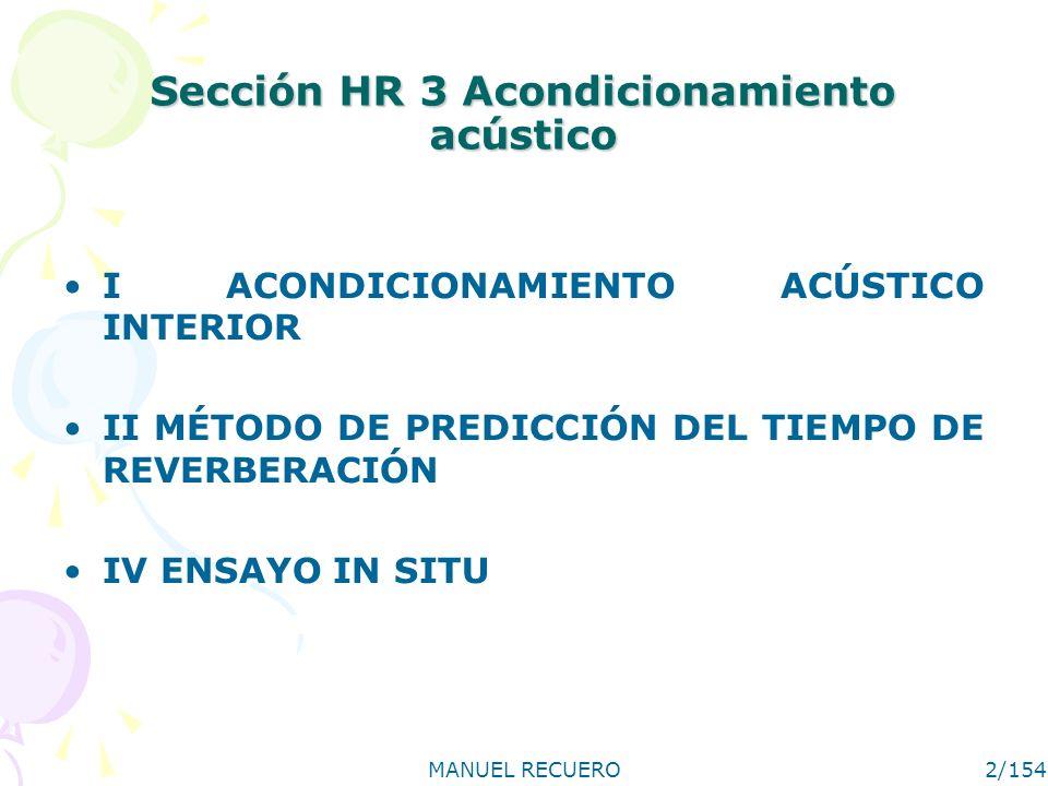 Sección HR 3 Acondicionamiento acústico