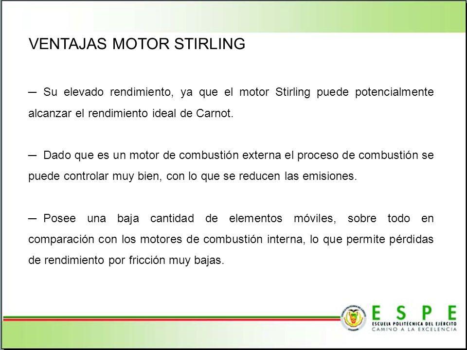 VENTAJAS MOTOR STIRLING