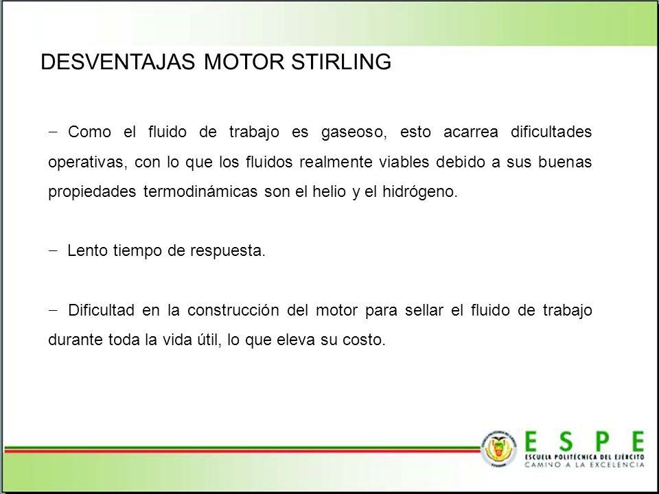 DESVENTAJAS MOTOR STIRLING
