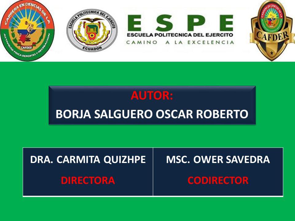 BORJA SALGUERO OSCAR ROBERTO MSC. OWER SAVEDRA CODIRECTOR