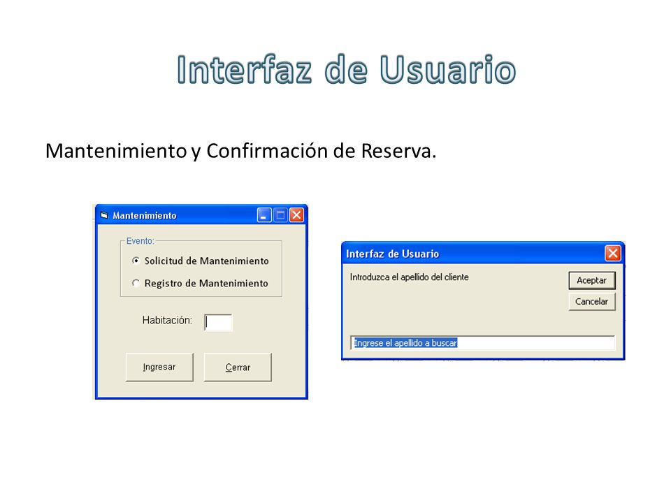 Interfaz de Usuario Mantenimiento y Confirmación de Reserva.
