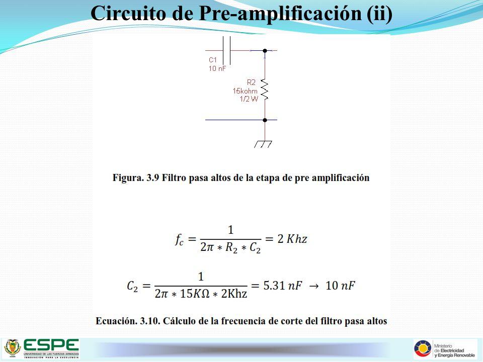 Circuito de Pre-amplificación (ii)
