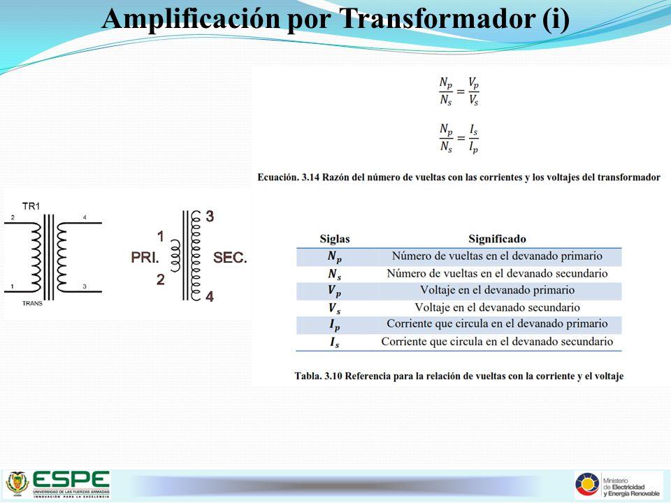 Amplificación por Transformador (i)