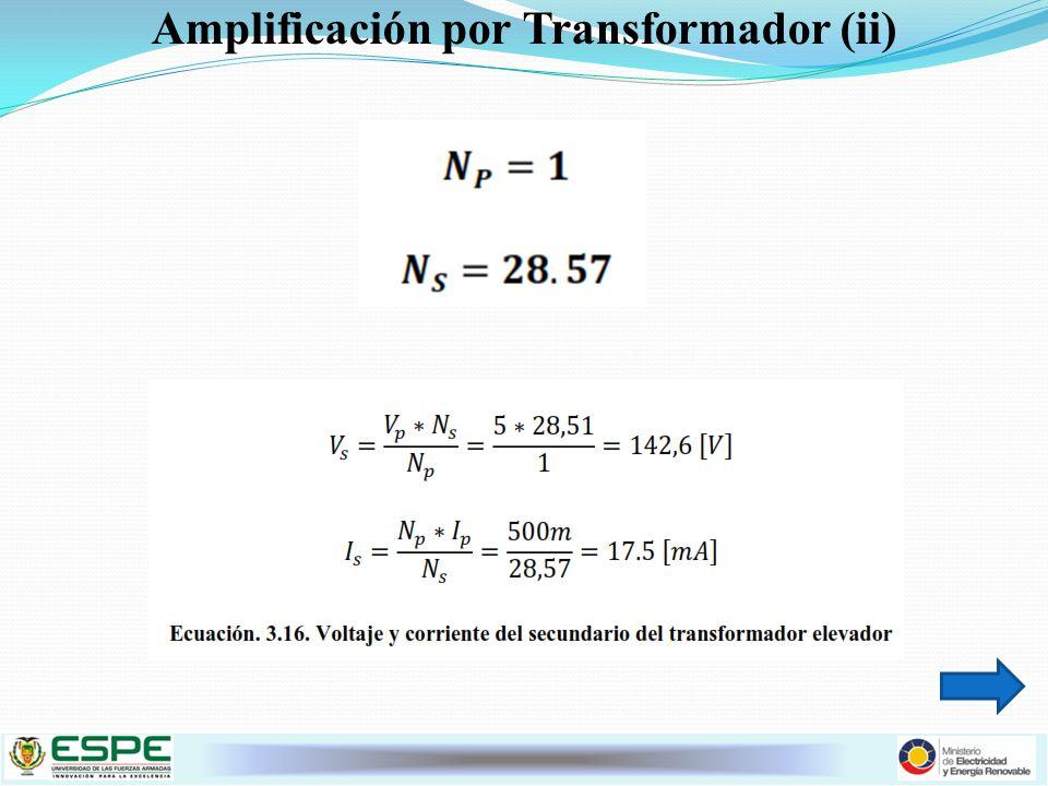 Amplificación por Transformador (ii)