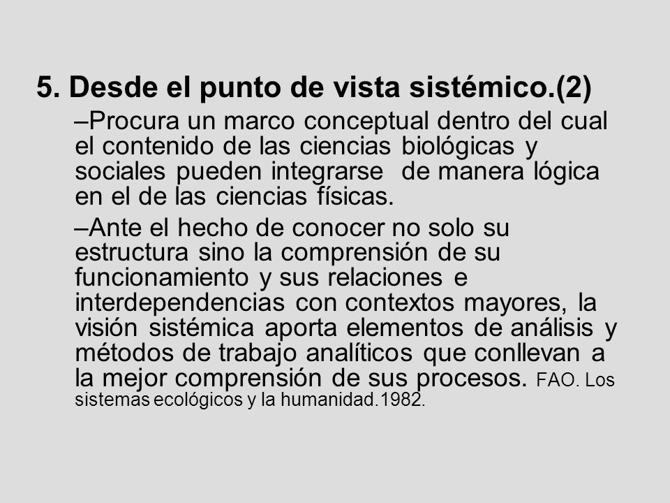 5. Desde el punto de vista sistémico.(2)
