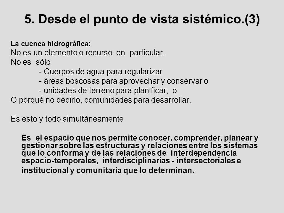 5. Desde el punto de vista sistémico.(3)