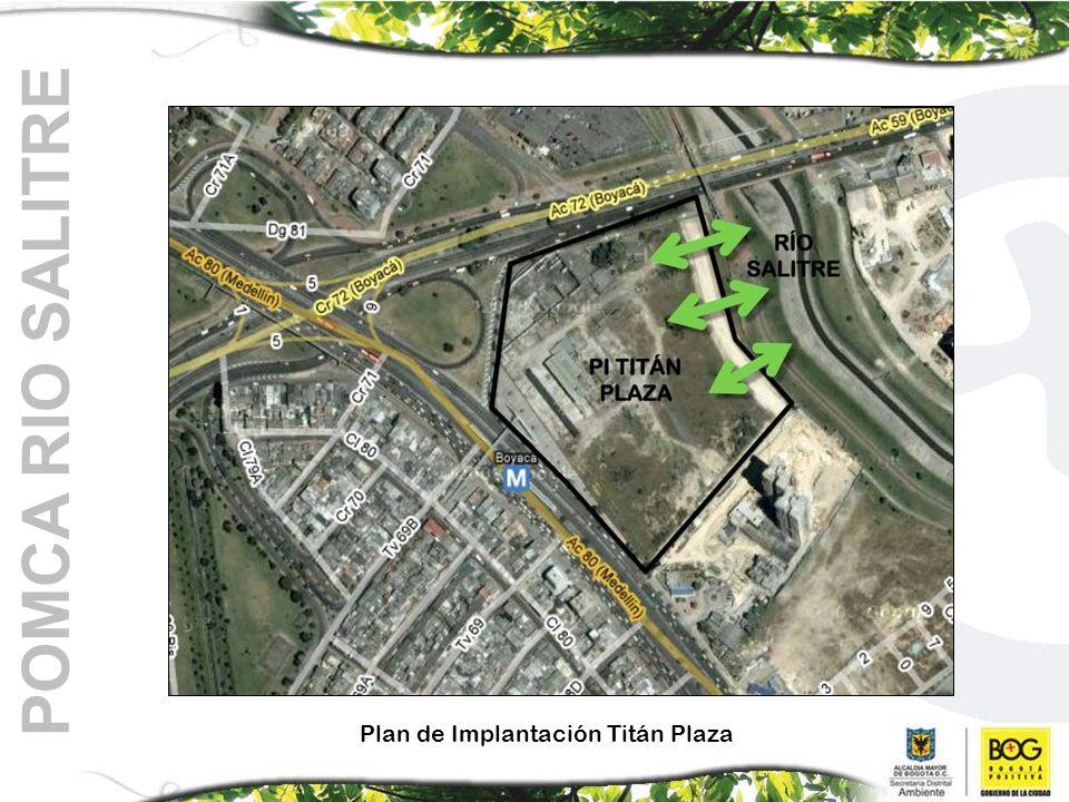 POMCA RIO SALITRE Plan de Implantación Titán Plaza