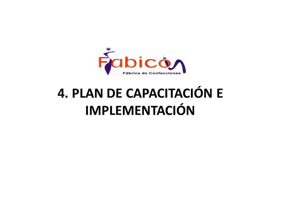 4. PLAN DE CAPACITACIÓN E IMPLEMENTACIÓN