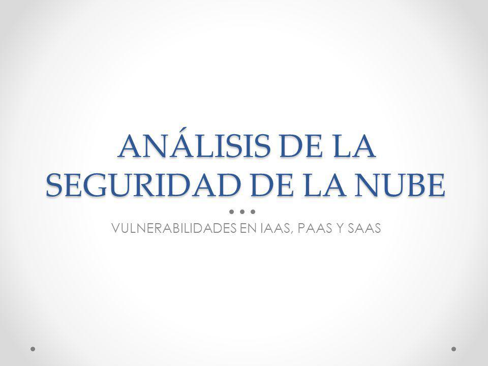 ANÁLISIS DE LA SEGURIDAD DE LA NUBE