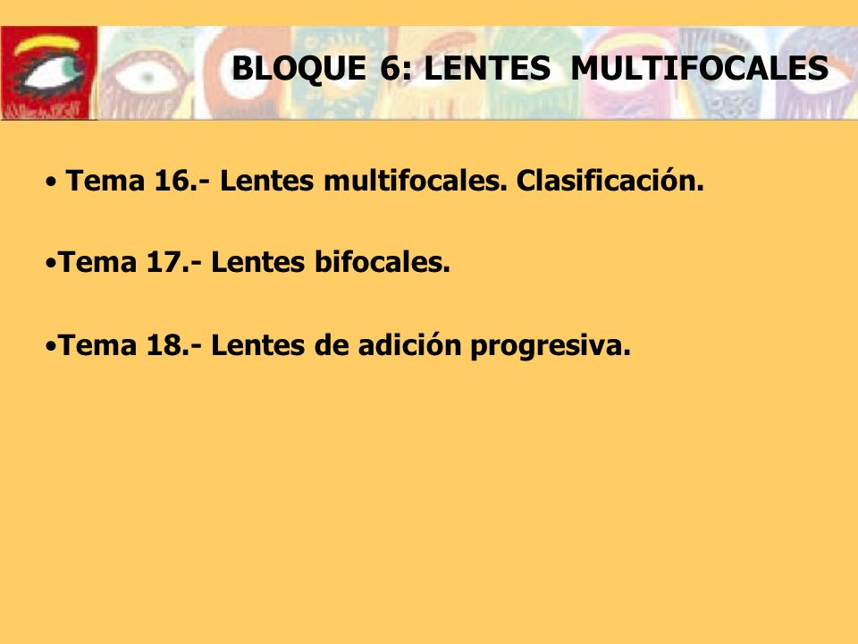 BLOQUE 6: LENTES MULTIFOCALES