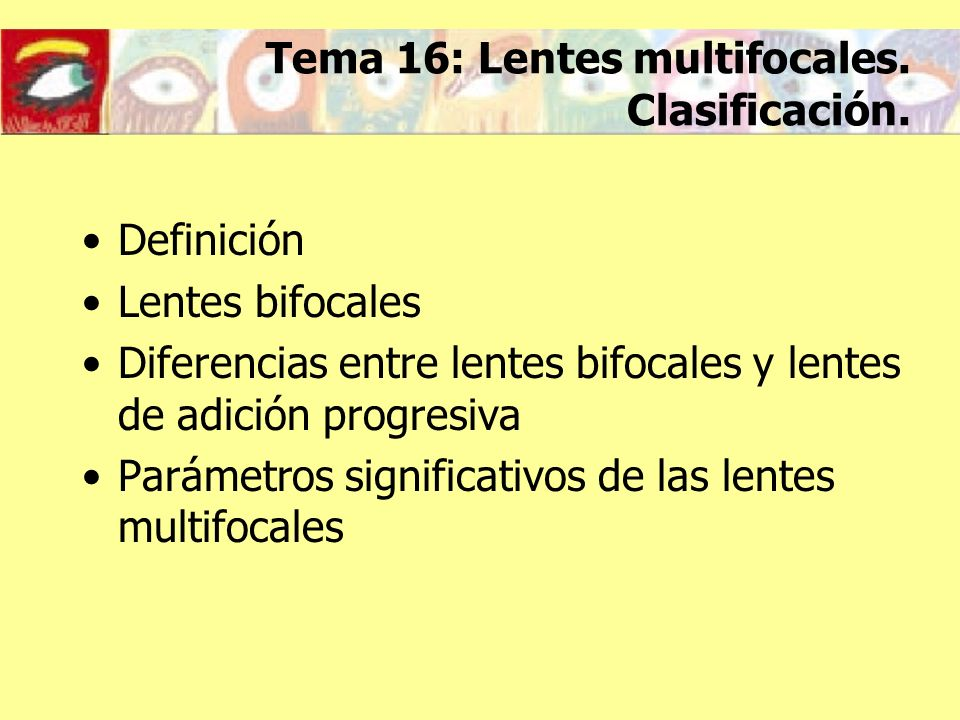 Tema 16: Lentes multifocales. Clasificación.