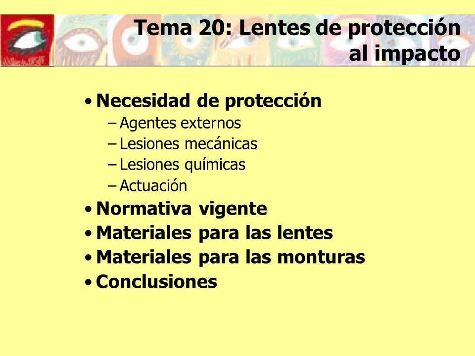 Tema 20: Lentes de protección al impacto