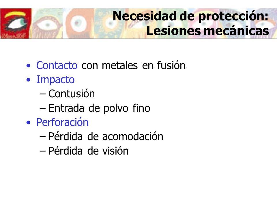 Necesidad de protección: Lesiones mecánicas