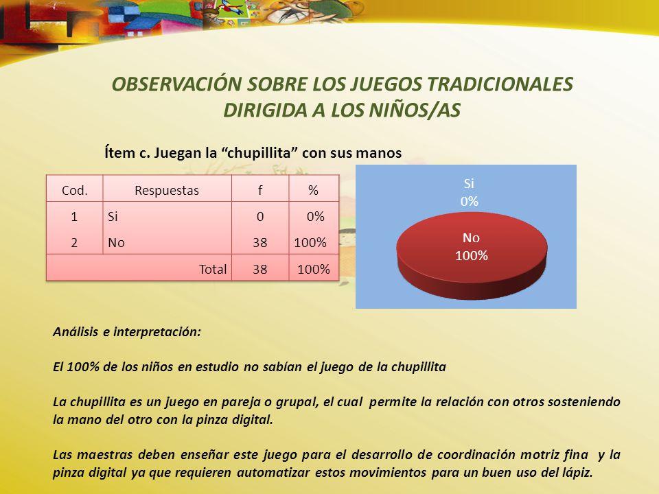 OBSERVACIÓN SOBRE LOS JUEGOS TRADICIONALES DIRIGIDA A LOS NIÑOS/AS