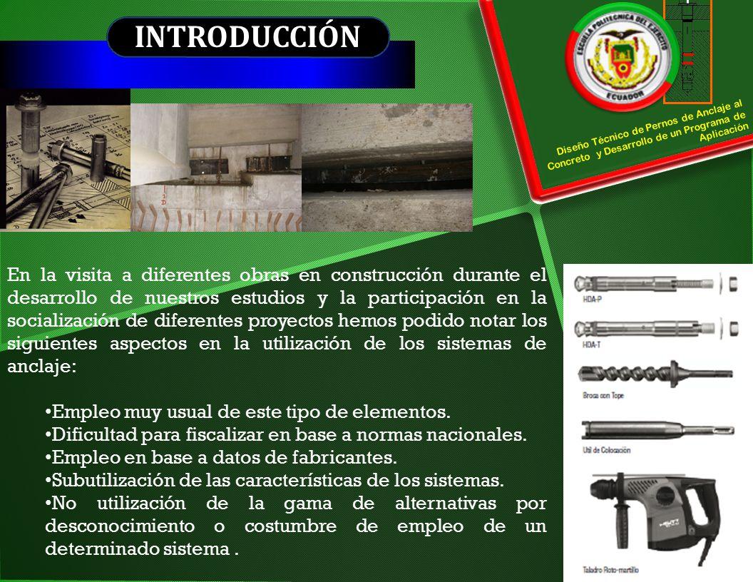 INTRODUCCIÓN Steel failure. Diseño Técnico de Pernos de Anclaje al Concreto y Desarrollo de un Programa de Aplicación.