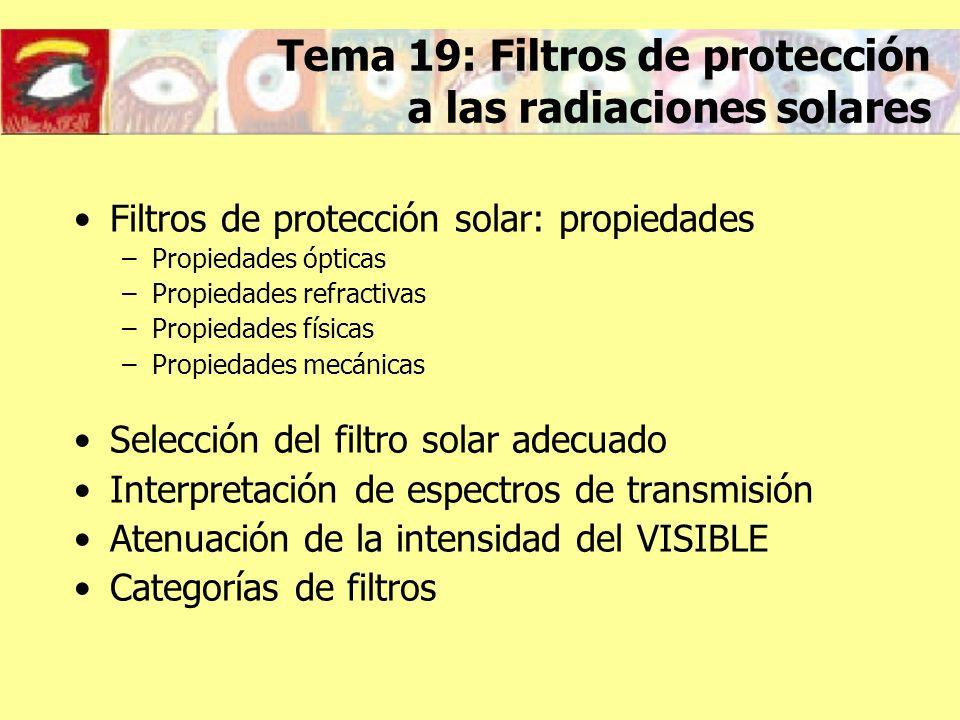 Tema 19: Filtros de protección a las radiaciones solares