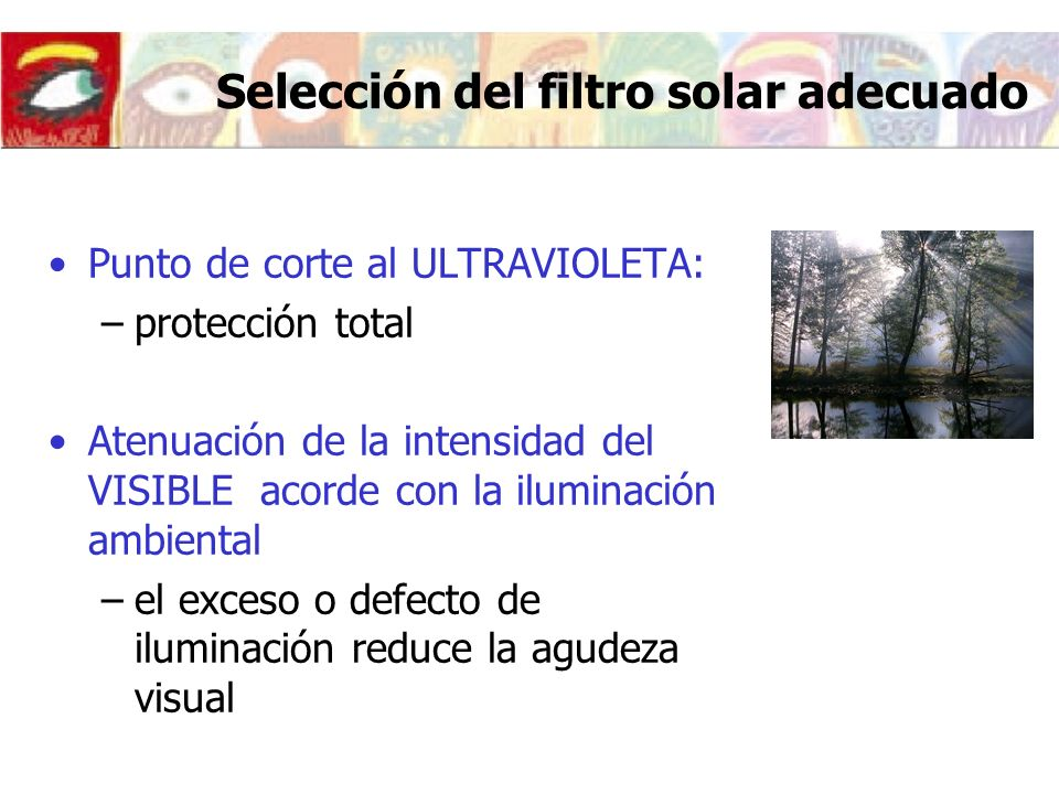 Selección del filtro solar adecuado