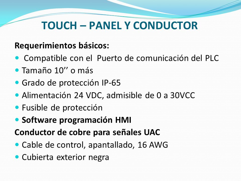 TOUCH – PANEL Y CONDUCTOR