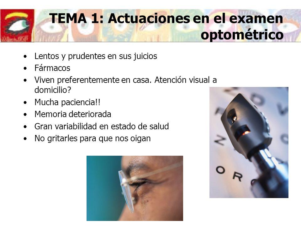 TEMA 1: Actuaciones en el examen optométrico