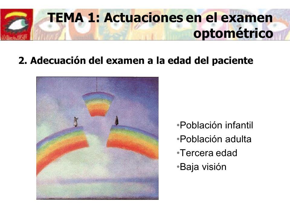 2. Adecuación del examen a la edad del paciente