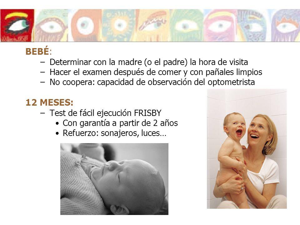 BEBÉ: 12 MESES: Determinar con la madre (o el padre) la hora de visita