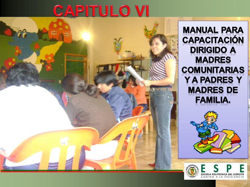 CAPITULO VI MANUAL PARA CAPACITACIÓN DIRIGIDO A MADRES COMUNITARIAS