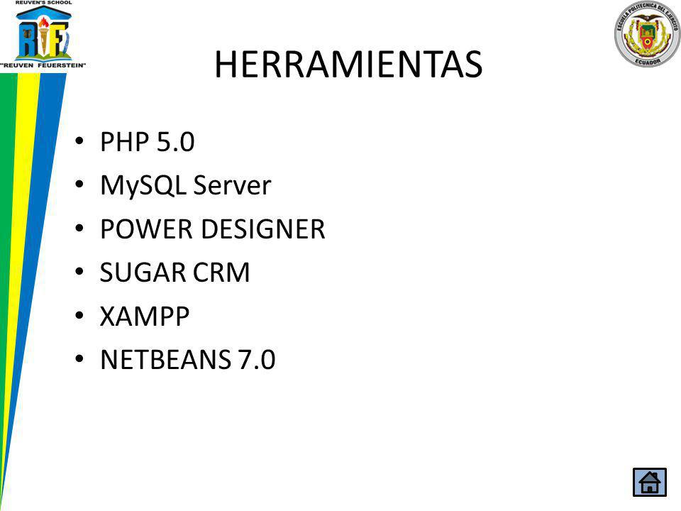 HERRAMIENTAS PHP 5.0 MySQL Server POWER DESIGNER SUGAR CRM XAMPP