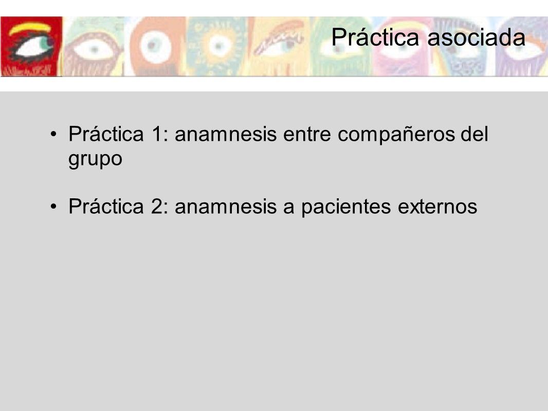 Práctica asociada Práctica 1: anamnesis entre compañeros del grupo