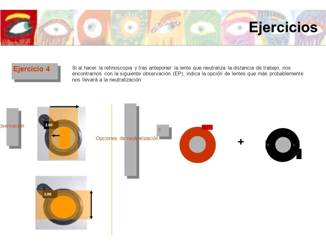 Ejercicios + Ejercicio 4 Nota: Quizá convenga explicar la respuesta