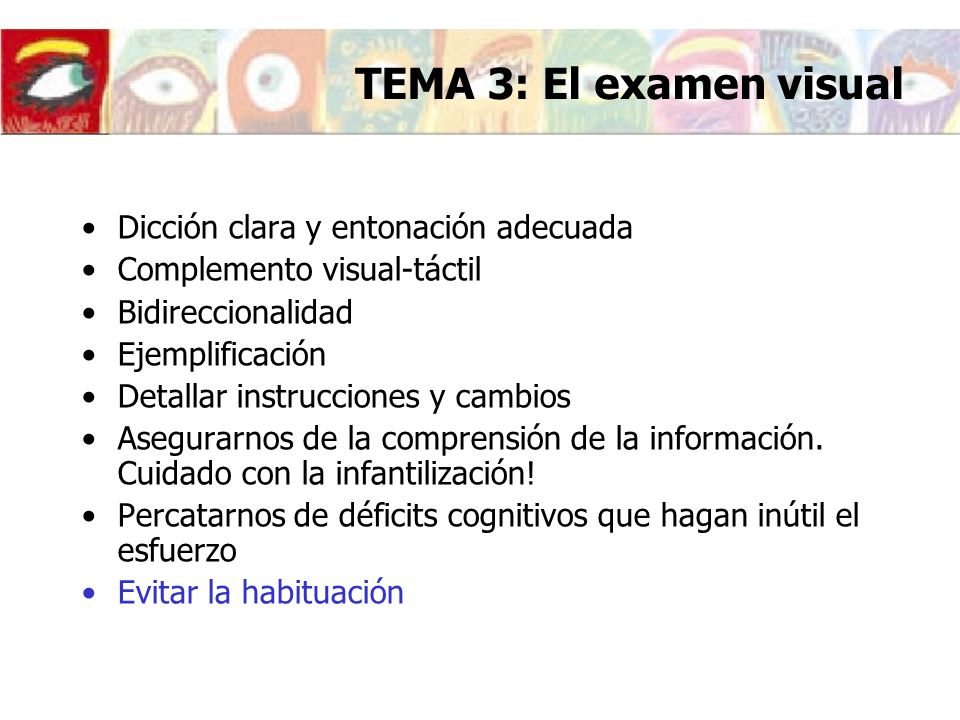TEMA 3: El examen visual Dicción clara y entonación adecuada