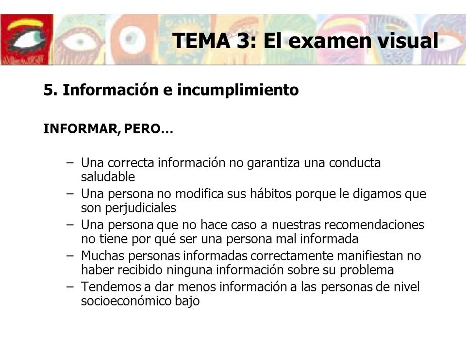 TEMA 3: El examen visual 5. Información e incumplimiento