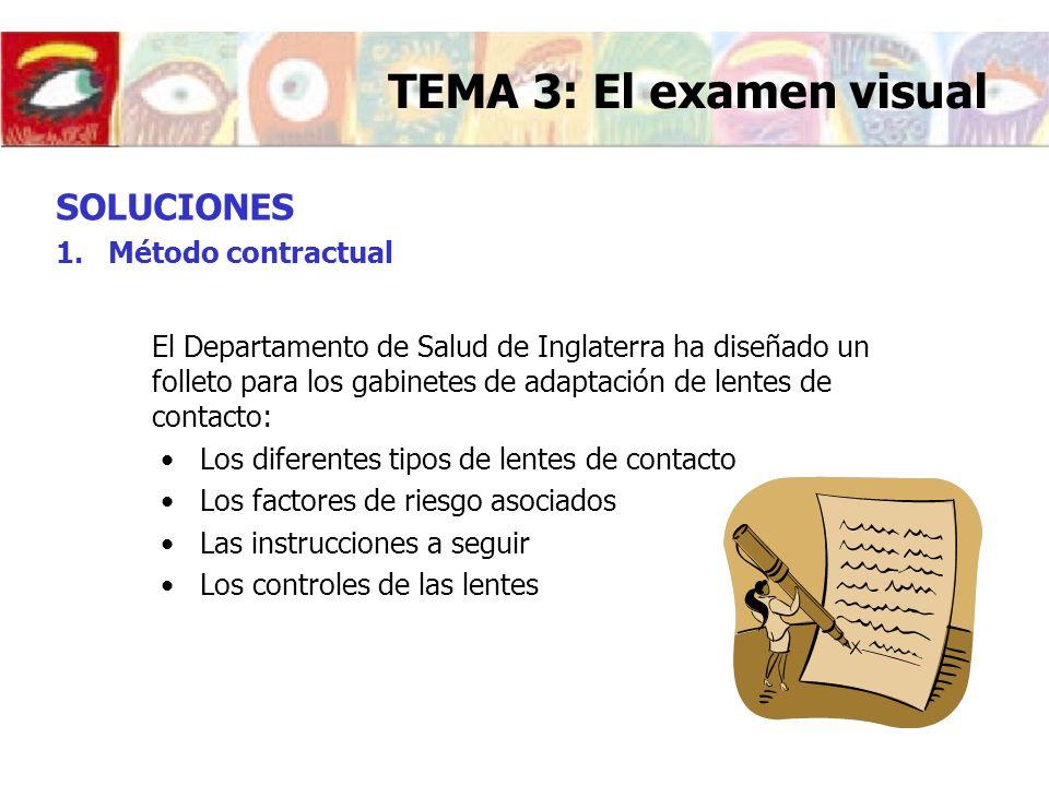 TEMA 3: El examen visual SOLUCIONES Método contractual