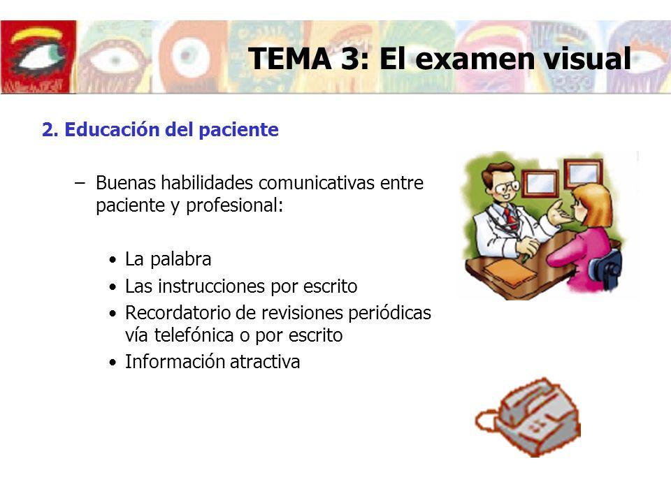 TEMA 3: El examen visual 2. Educación del paciente