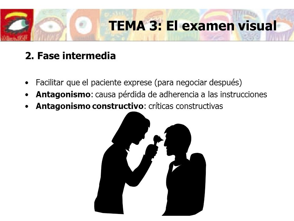 TEMA 3: El examen visual 2. Fase intermedia