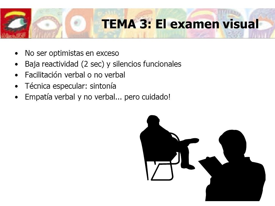 TEMA 3: El examen visual No ser optimistas en exceso