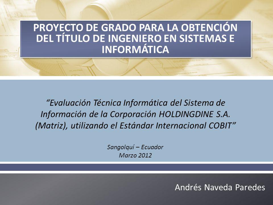 Proyecto de grado para la obtención del título de Ingeniero en sistemas e informática